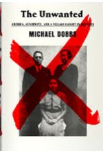 Michael Dobbs, The Unwanted