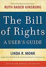 Linda R. Monk, The Bill of Rights: A User's Guide