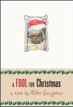 Allan Gurganus, A Fool for Christmas