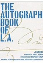 Josh Kun, The AutographBook of L.A.