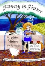 Alice Waters, Fanny in France