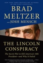 Brad Meltzer and Josh Mensch, The Lincoln Conspiracy