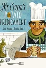 Anne Renaud and Felicita Sala, Mr. Crum's Potato Predicament