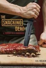D.B. Walker, The Snacking Dead