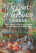 Mel Leavitt, The Court of the Two Sisters Cookbook