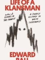 Edward Ball, Life of a Klansman