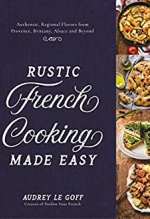 Audrey Le Goff, Rustic French Cooking Made Easy