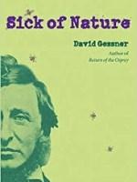 Gessner, David. Sick of Nature