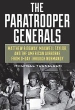 Mitchell Yokelson, The Paratrooper Generals