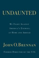 John O. Brennan, Undaunted