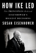 Susan Eisenhower, How Ike Led