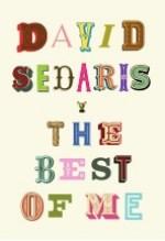 David Sedaris, The Best of Me
