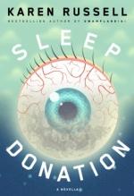 Karen Russell, Sleep Donation