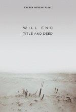 Will Eno, Title and Deed