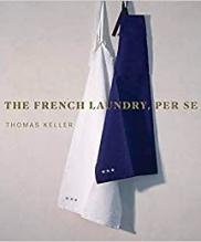 Thomas Keller, The French Laundry, Per Se