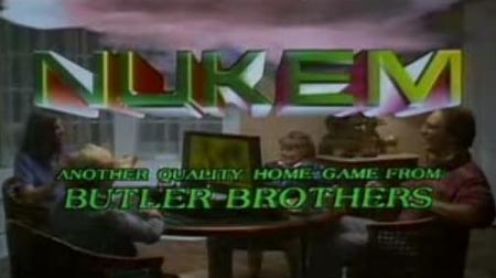 NUKEM, another quality home game from Butler Brothers!