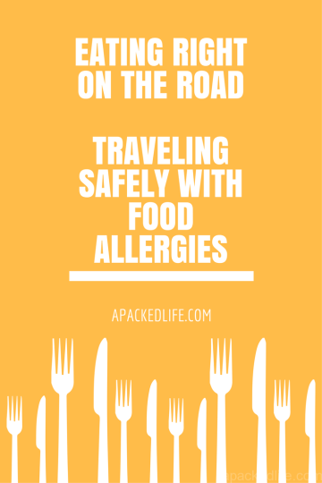 Travel Hacks for Those With Food Allergies and Intolerances