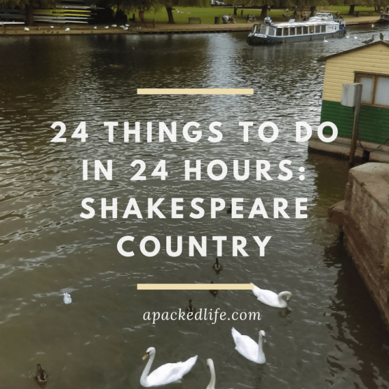 Why the Bard was never bored: 24 things to do in Stratford-upon-Avon, Warwickshire