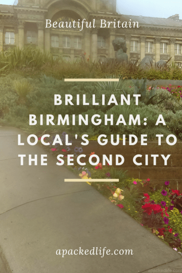 Birmingham: A Local's Welcome and Introduction to the Second City