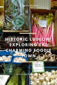 Historic Ludlow - exploring the charming foodie town - local produce