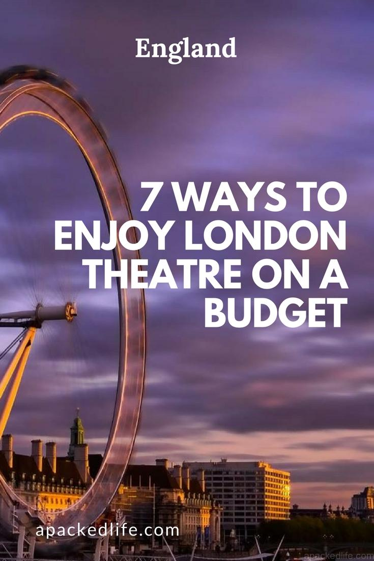 7 Ways To Enjoy London Theatre on a Budget