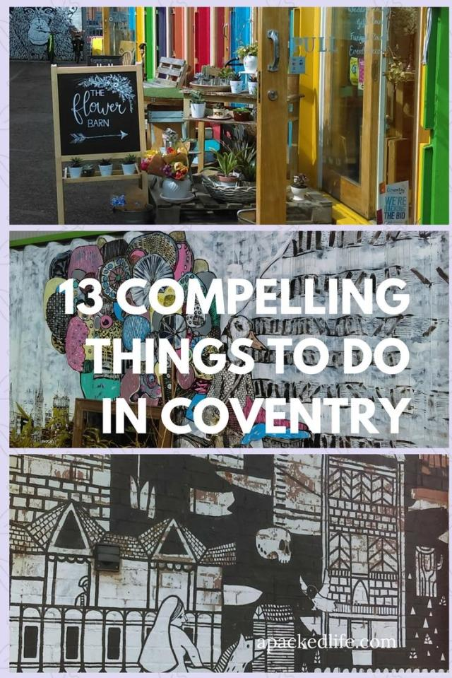 13 Compelling Things To Do In Coventry, England