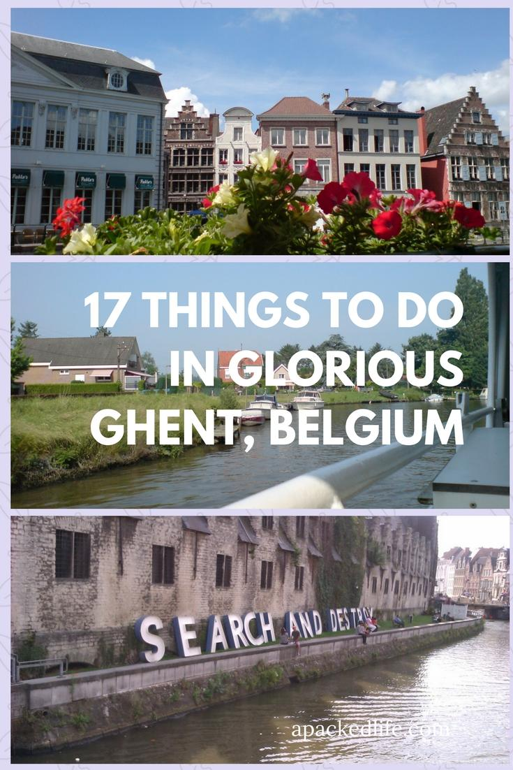 17 Things To Do In Glorious Ghent, Belgium