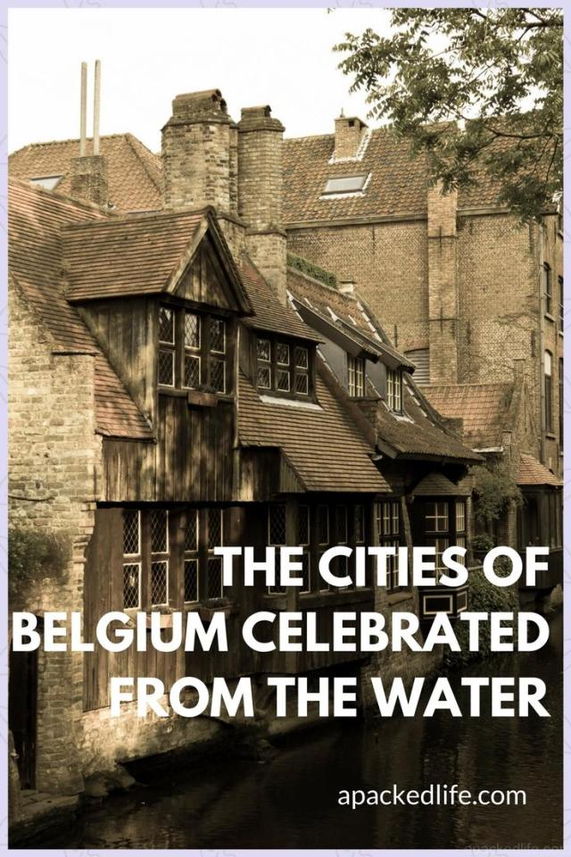 The Cities of Belgium Celebrated From The Water - Belgium from the water