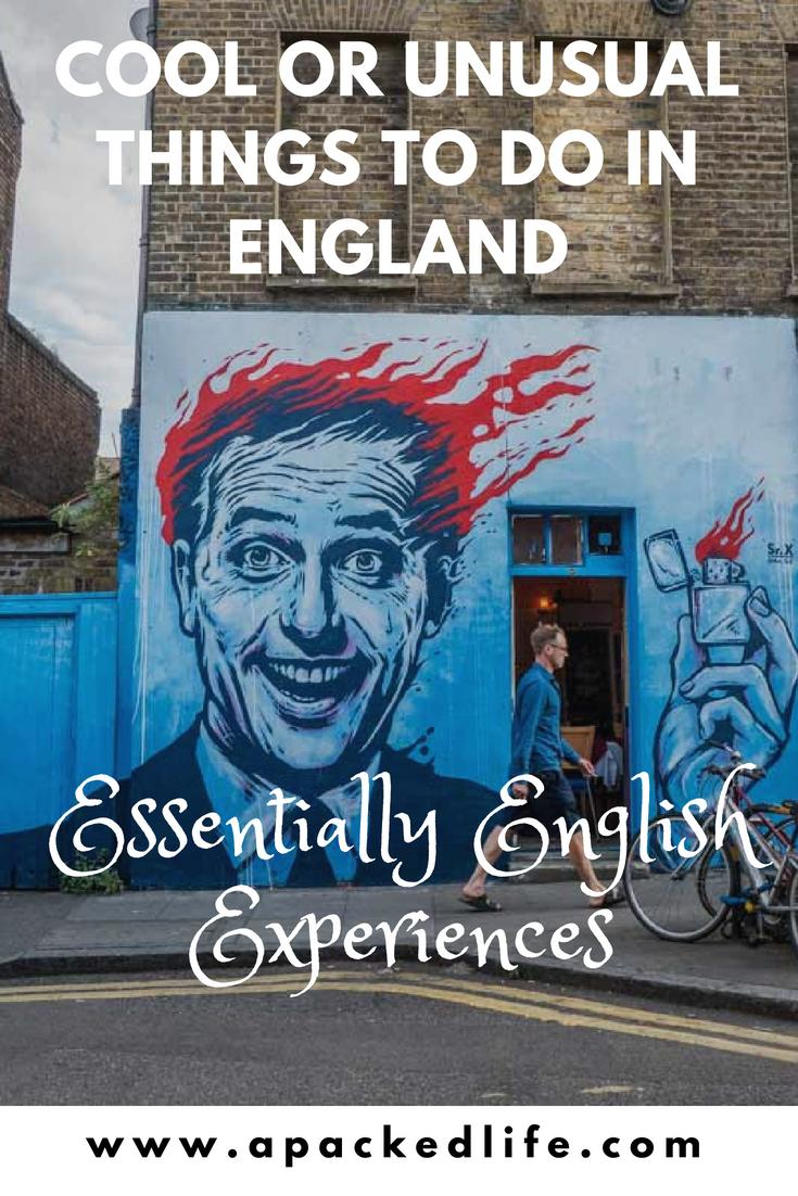 25 Cool Or Unusual Things To Do In England: Essentially English Experiences