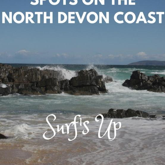 Surf's Up - Great Surfing Spots on the North Devon Coast