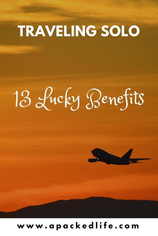 13 Lucky Benefits of Traveling Solo