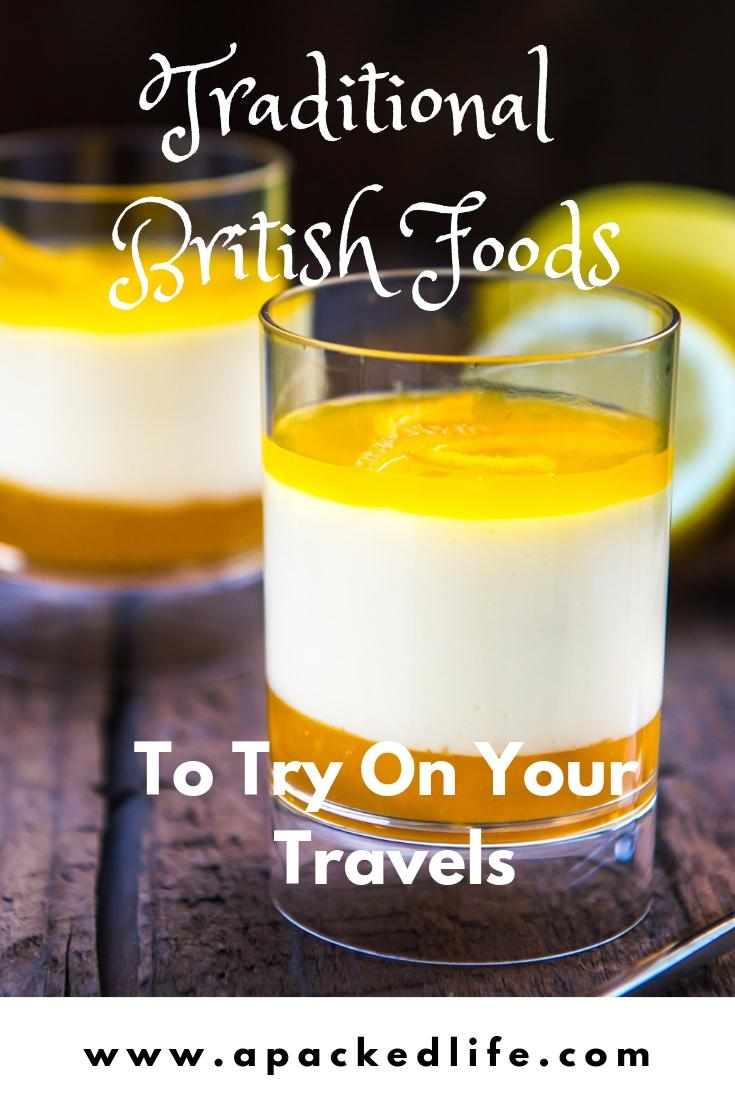 Great Eats of Britain_ 61 Traditional British Foods To Try On Your Travels