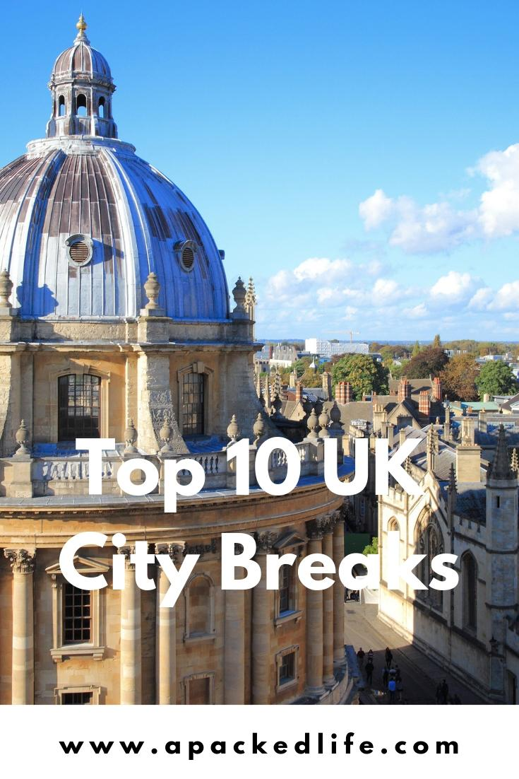 Top 10 UK City Breaks