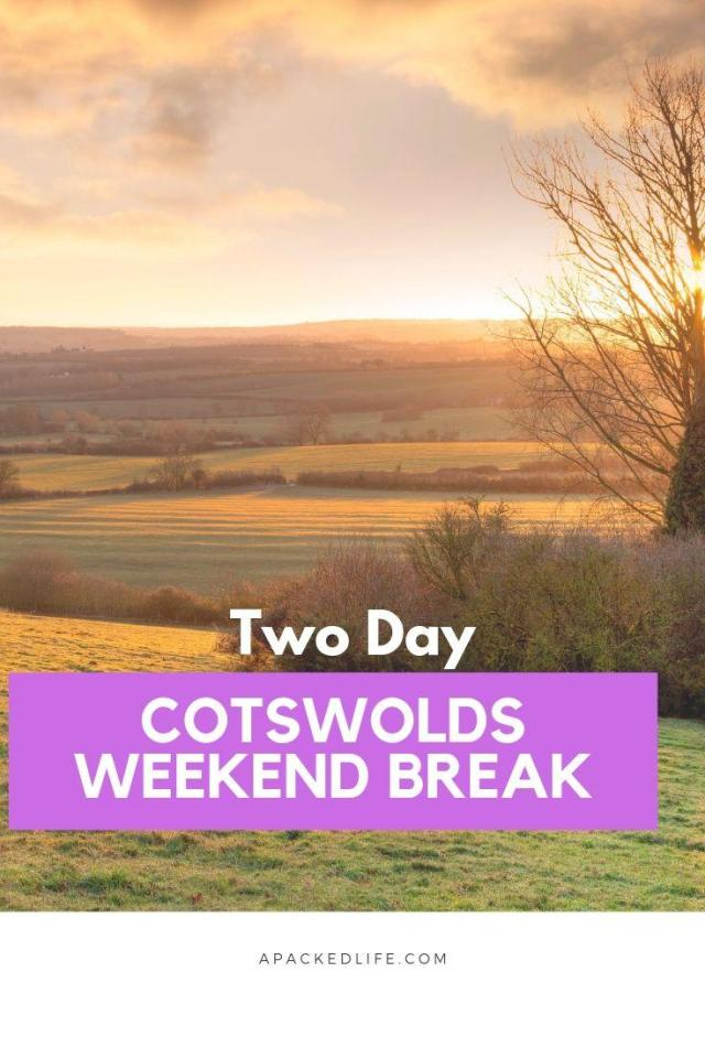 Cotswolds Weekend Break_ Two Day Itinerary