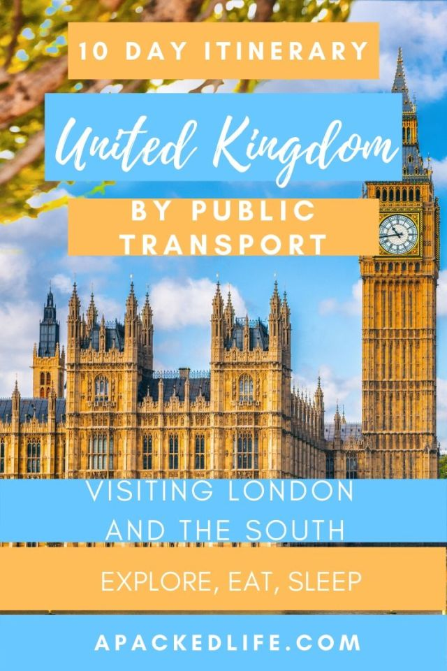 10 Day UK Itinerary By Public Transport - London & South