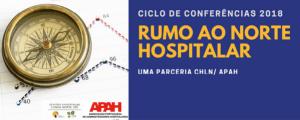 Ciclo de Conferências 2018 | Rumo ao Norte Hospitalar