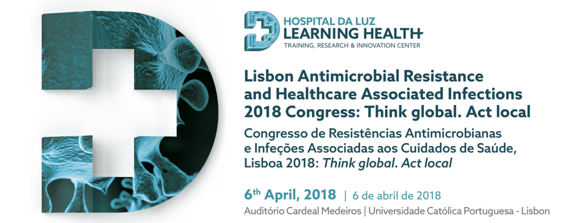 Lisbon Antimicrobial Resistance and Healthcare Associated Infections