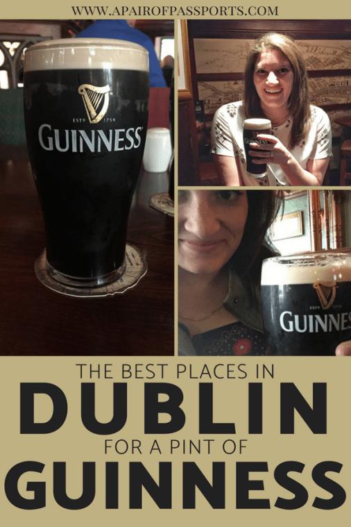 The Best Spots for drinking Guinness in DUBLIN, Ireland