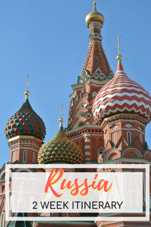 Two Week Russia Itinerary - Things to do in Russia