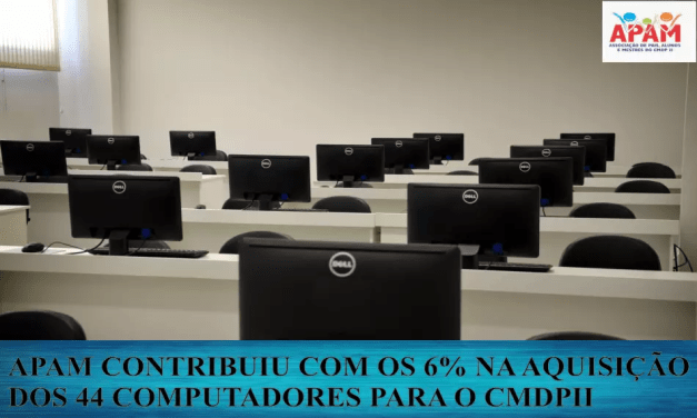 APAM PROMOVENDO QUALIDADE NAS ATIVIDADES DIÁRIAS DOS ALUNOS DO CMDPII