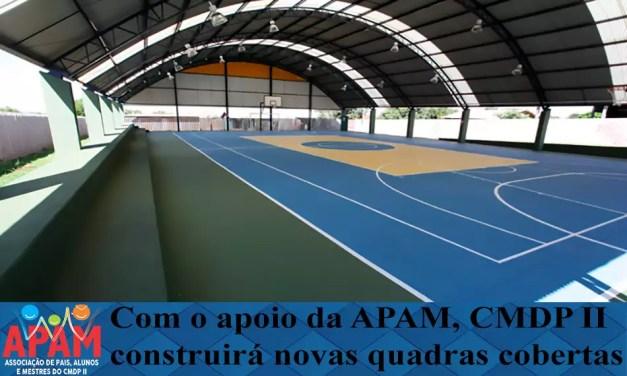 Com o apoio da APAM, CMDP II ampliará área esportiva