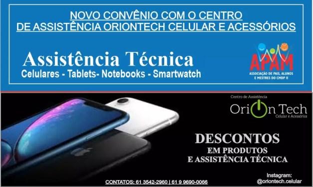 NOVO CONVÊNIO COM O CENTRO DE ASSISTÊNCIA ORIONTECH CELULAR E ACESSÓRIOS
