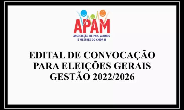 EDITAL DE CONVOCAÇÃO – ELEIÇÕES GERAIS GESTÃO 2022/2026