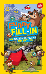 National Geographic Kids Funny Fill In National Parks Adventure