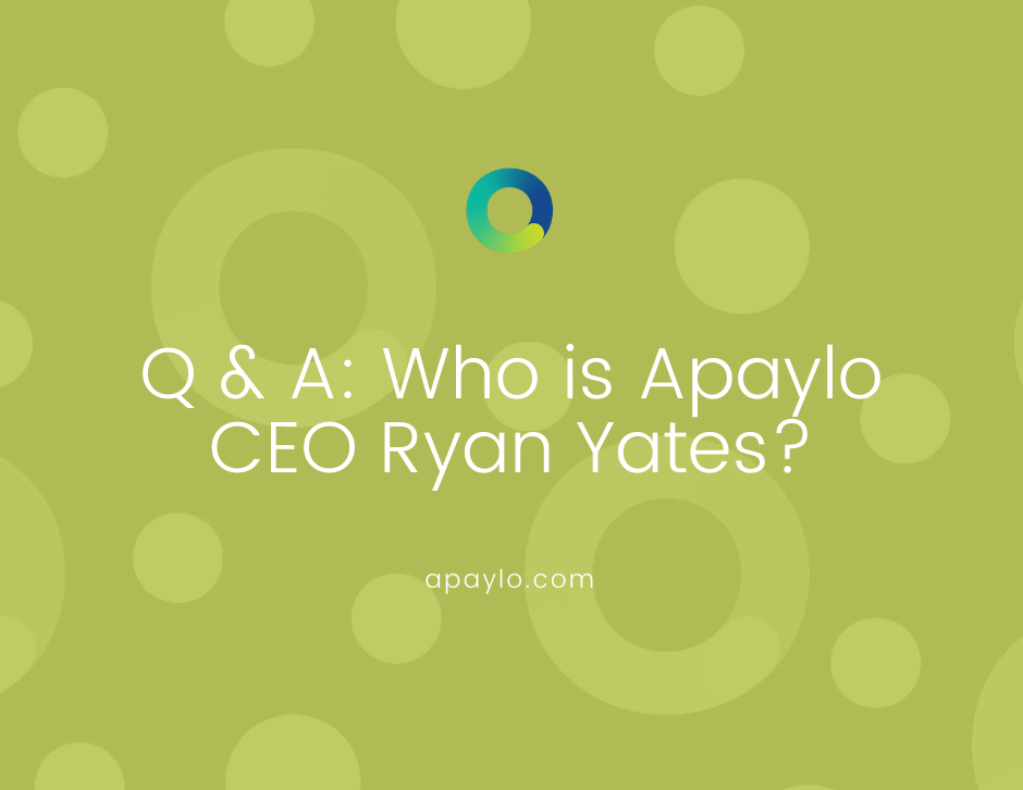 Q & A: Who is Apaylo CEO Ryan Yates?