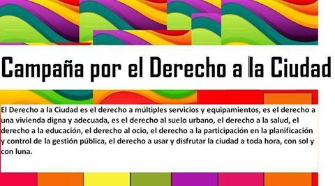 """El Derecho a la Ciudad: Claves para entender la propuesta de crear """"Otra Ciudad Posible"""""""