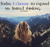 We tend to seek out others who are similar to ourselves, when the real beauty in life is to learn from those who are different. Mantra: Today I choose to expand my limited thinking. ~April