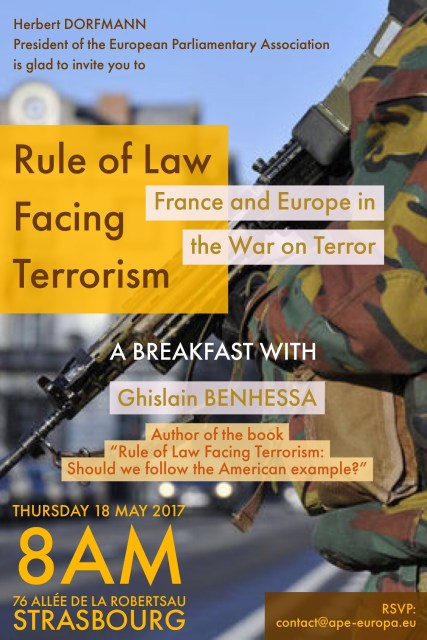 "Thursday 18 May 2017 – Breakfast with Ghislain Benhessa, author of ""Rule of Law Facing Terrorism"""