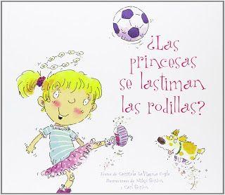 Reseña: «¿Las princesas se lastiman las rodillas?»