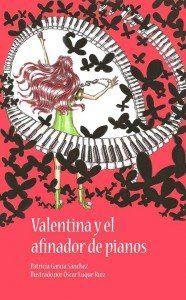 Reseña: «Valentina y el afinador de pianos»
